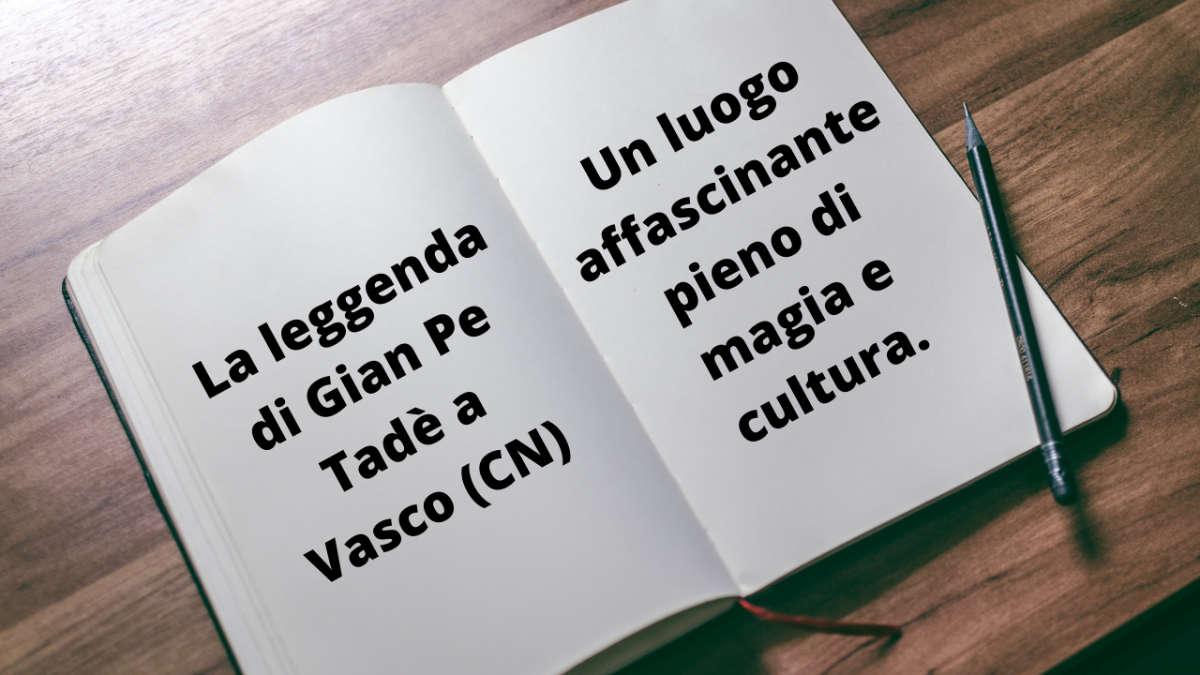 La leggenda di Gian Pe Tadè a Vasco (CN)